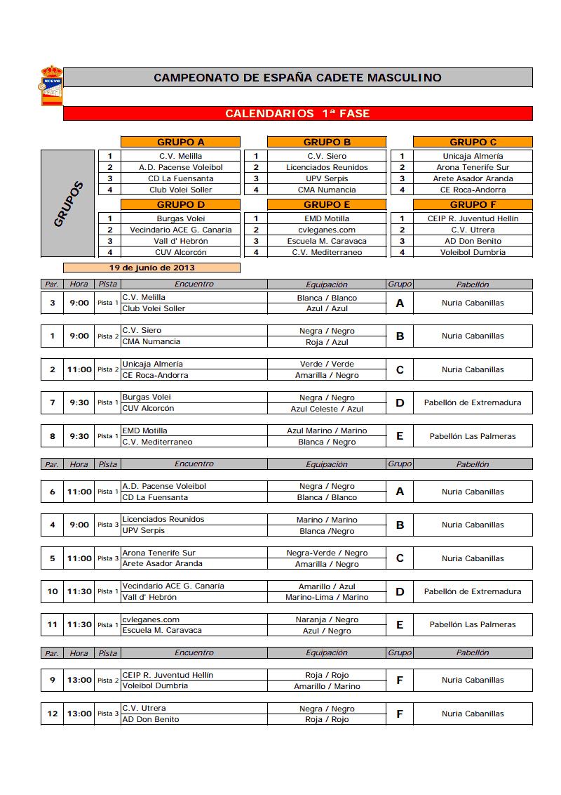 Calendario completo del Campeonato de España de Cadete Masculino.